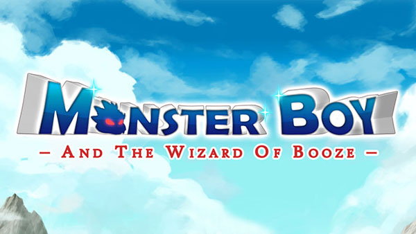 Monster Boy and the Wizard of Booze