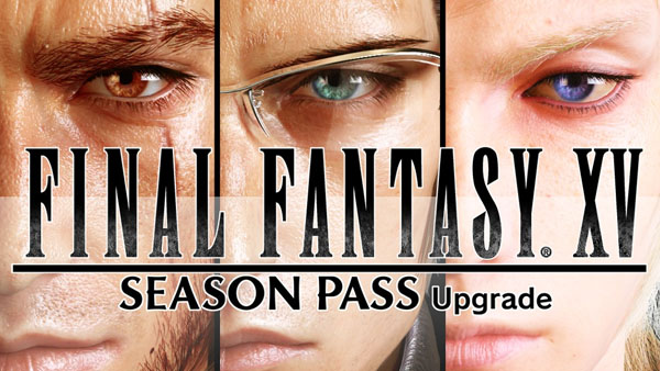 Final Fantasy XV Season Pass announced [Update]