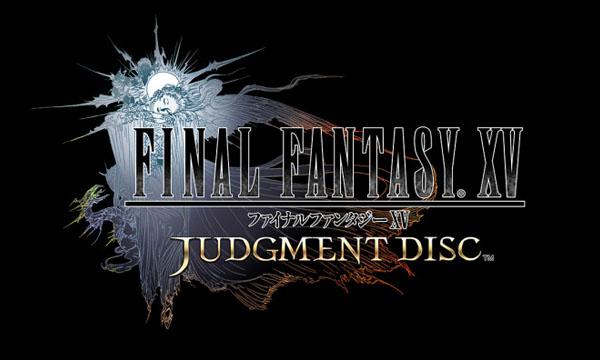 Final Fantasy XV: Judgment Disc