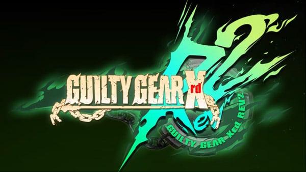 Guilty Gear Xrd: Revelator 2