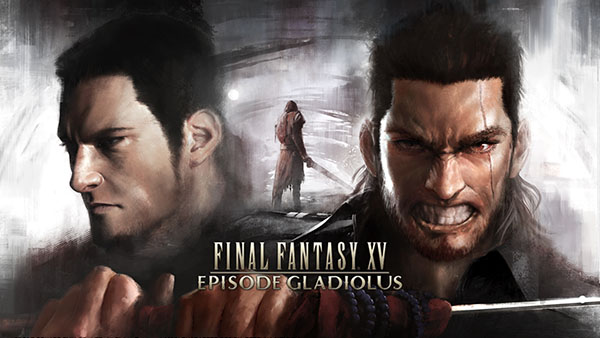 Final Fantasy XV DLC 'Episode Gladiolus'