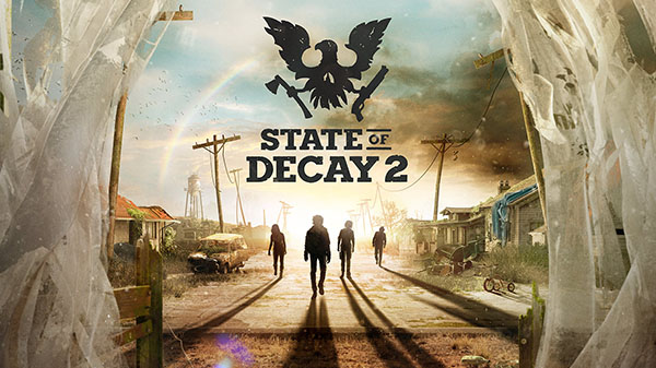 State Of Decay 2 Launches Spring 2018, Gameplay Trailer