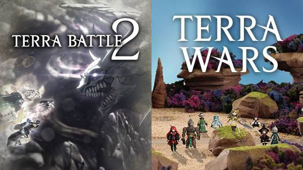 Terra Battle 2 and Terra Wars