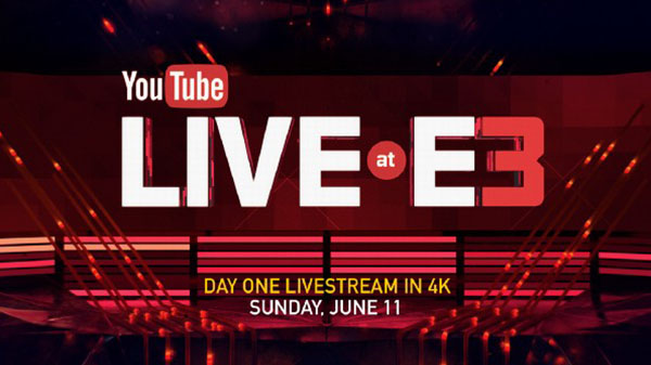 YouTube Live at E3 2017