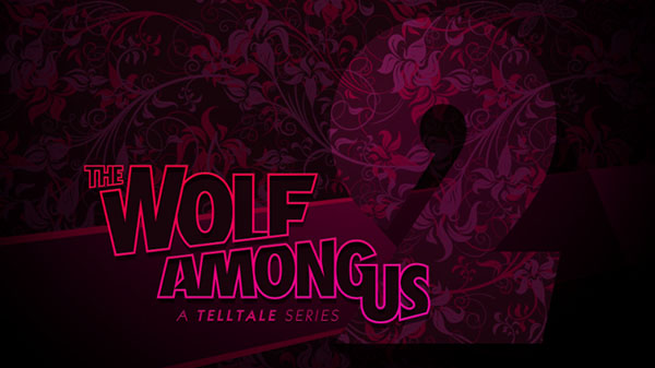 The Wolf Among Us: A Telltale Games Series Season 2