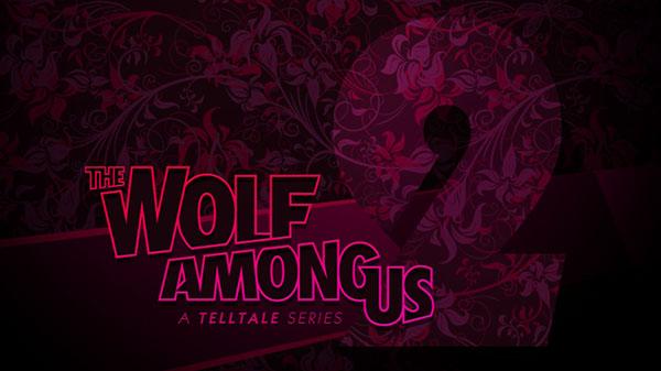 The Wolf Among Us: A Telltale Games Series Season 2