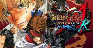 Guilty Gear XX: Accent Core Plus R