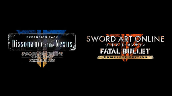 Sword Art Online: Fatal Bullet DLC 'Dissonance of the Nexus' and Complete Edition