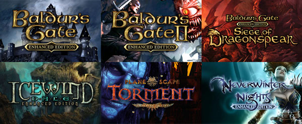 Baldur's Gate I, II, and Siege of Dragonspear, Icewind Dale, Planescape Torment, and Neverwinter Nights