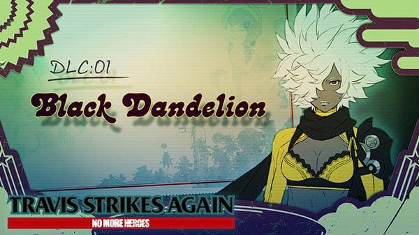 Travis Strikes Again: No More Heroes DLC 'Vol. 1: Black Dandelion' launches February 28