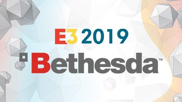 Bethesda Softworks E3 2019 press conference live stream