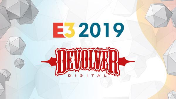 E3 2019: Devolver Digital