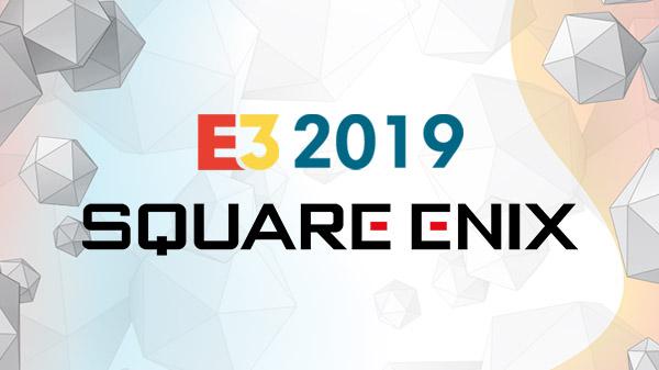 E3 2019: Square Enix