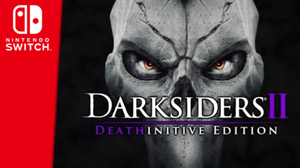 Darksiders II: Deathinitive Edition