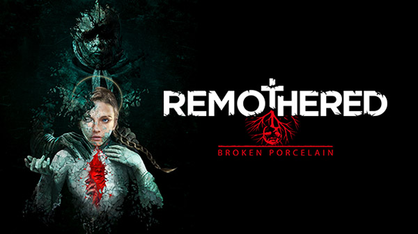 Remothered: Broken Porcelain