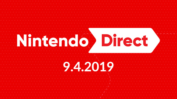 Nintendo Direct: September 4, 2019