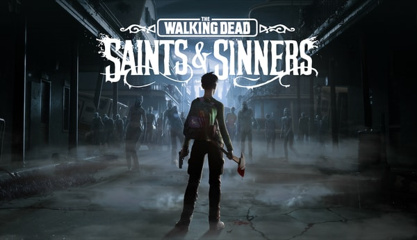 The Walking Dead: Saints & Sinners Gets Release Date