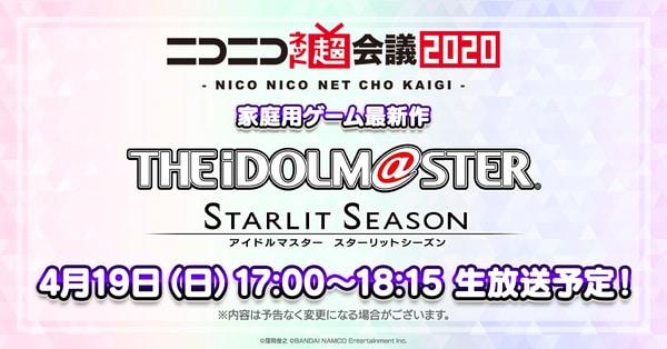 The Idolmaster: Starlit Season Niconico Net Chokaigi 2020 Broadcast