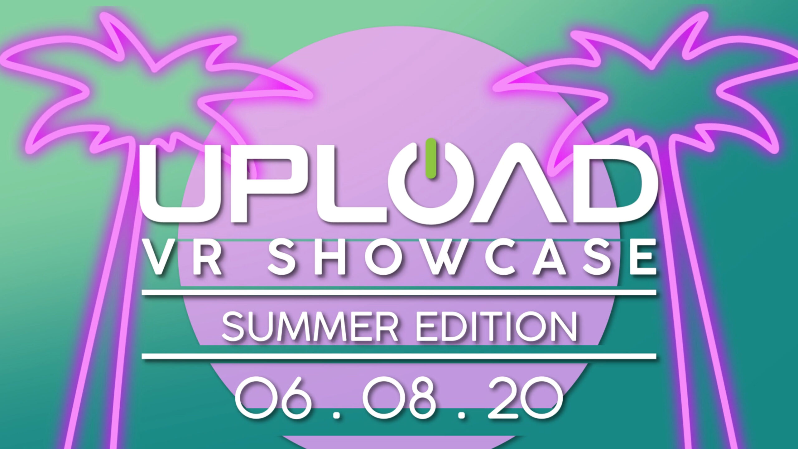 Upload VR Showcase 2020: Summer Edition