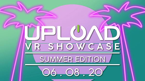 Upload VR Showcase 2020: Summer Edition set for June 8 - Gematsu