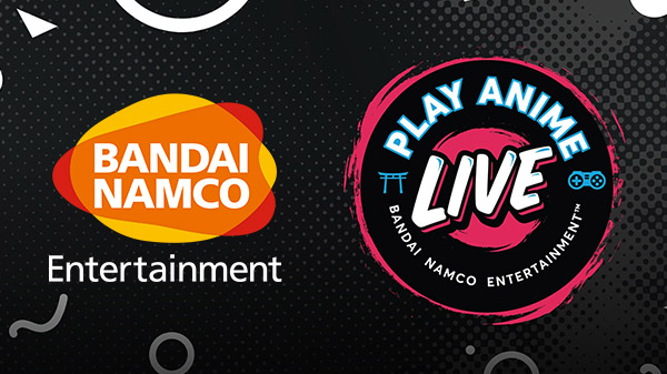 Bandai Namco 'Play Anime Live' showcase set for July 22