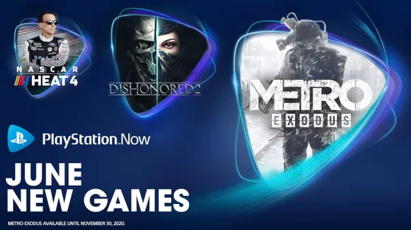 PlayStation Now adds Metro Exodus, Dishonored 2, and NASCAR Heat 4