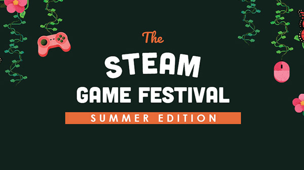 2020 Steam Game Festival: Summer Edition
