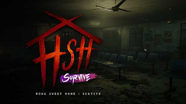 Home Sweet Home: Survive