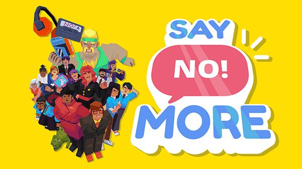 Say No! More