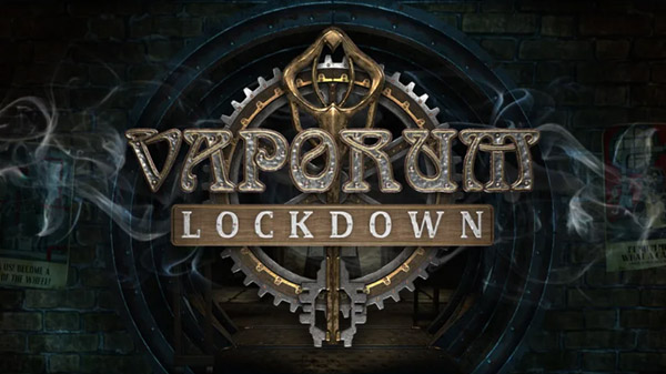 Vaporum: Lockdown