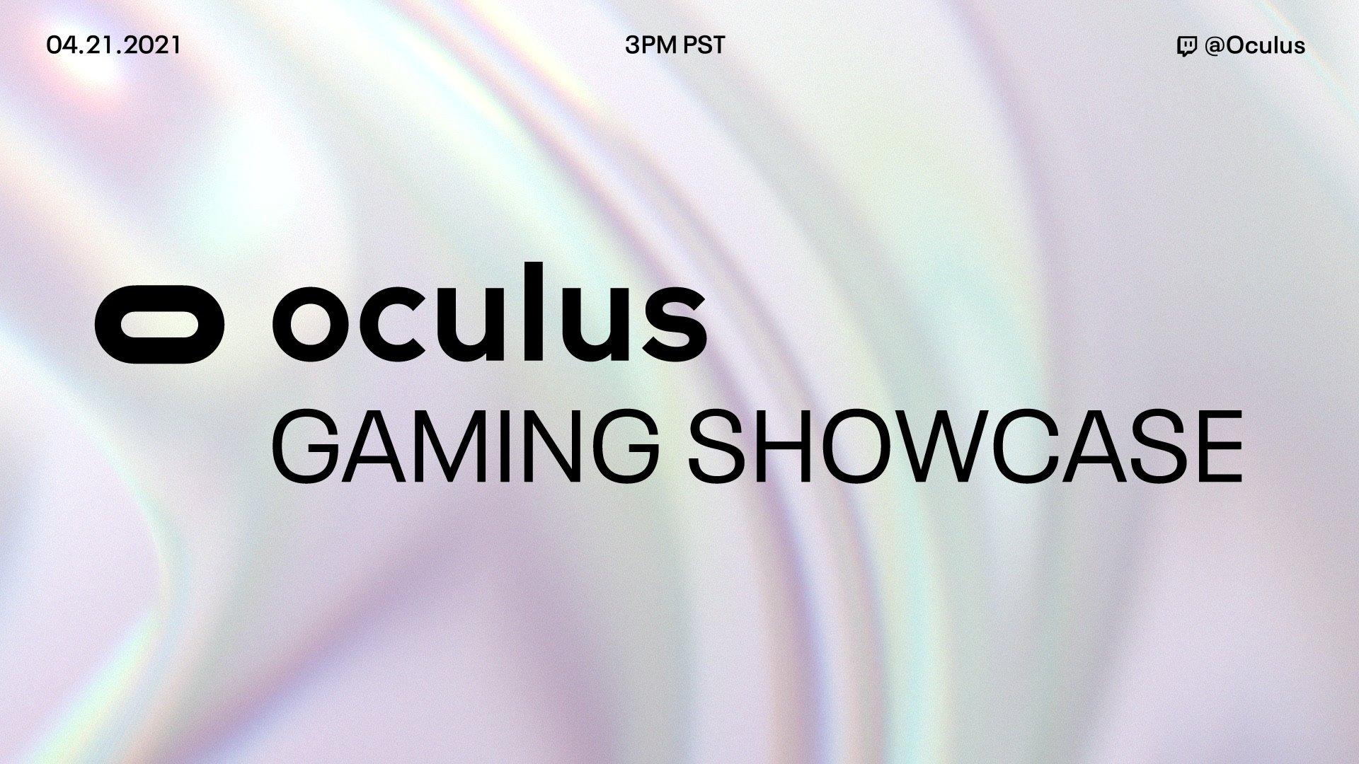 Oculus Gaming Showcase: April 21, 2021