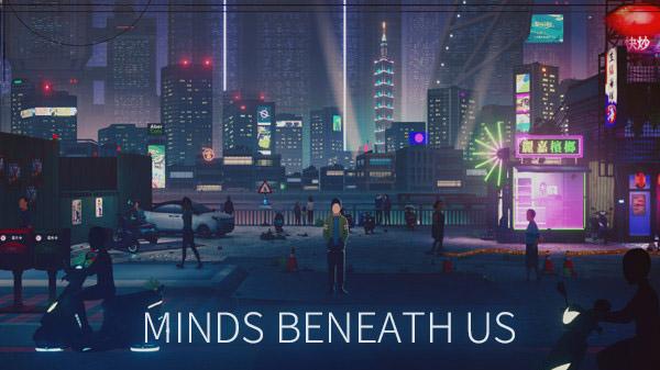 Minds Beneath Us