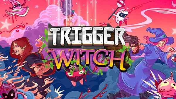 Trigger-Witch_05-11-21.jpg