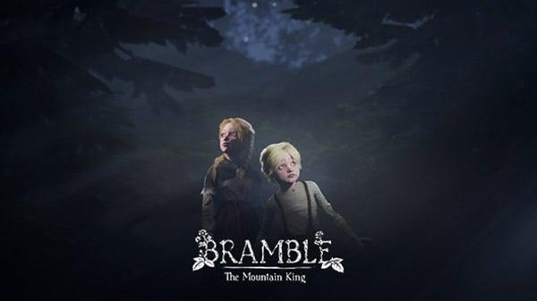 Bramble: The Mountain King