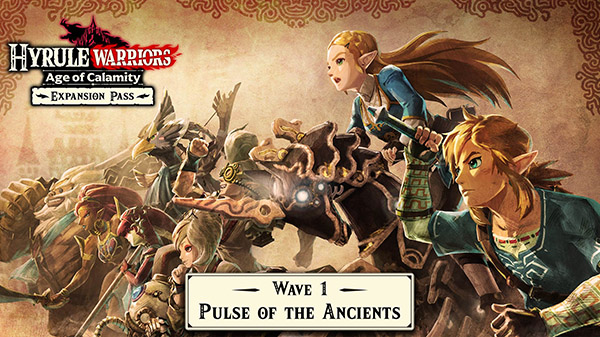Hyrule Warrior: Age of Calamity Expansion Pass DLC 'Wave 1: Pulse of the Ancients'