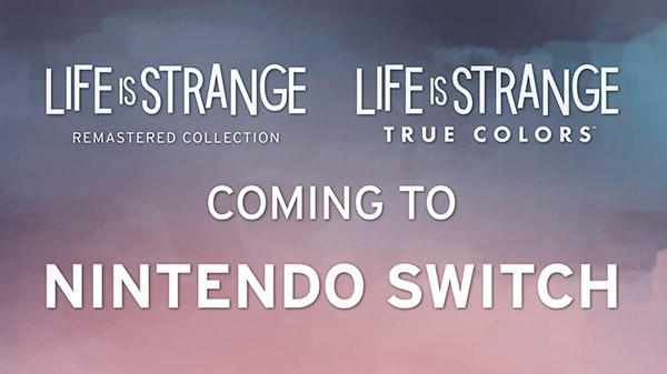 Life is Strange True Colors and Remastered Collection