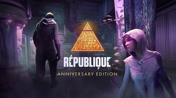 Republique: Anniversary Edition