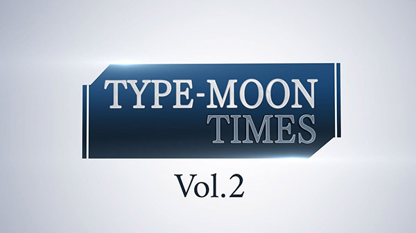 Type-Moon Times Vol. 2